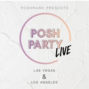 Other - Posh Party LIVE Las Vegas and Los Angeles